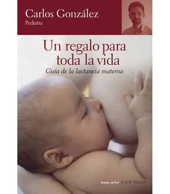 Un regalo para toda la vida. Carlos González